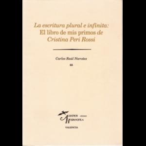 La escritura plural e infinita: El libro de mis primos de Cristina Peri Rossi. Carlos Raúl Narváez (1991)